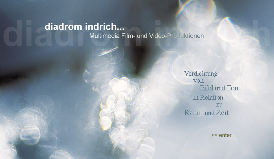 diadrom indrich Multimedia Film- und Video-Produktionen